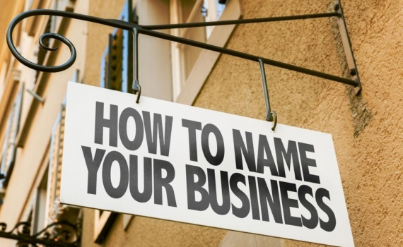 Naming A Business? 5 Things To Consider Before You Decide